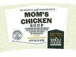 Whole Foods Market Mom's Chicken Soup Recall [US]